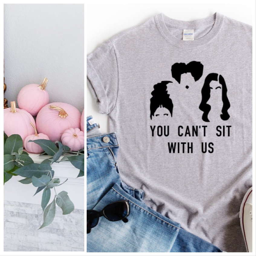 YOU CAN'T SIT WITH US Hocus Pocus Halloween Organic Slogan Tshirt
