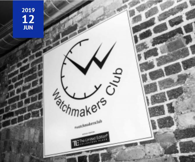 Review of The Watchmakers Club event June19