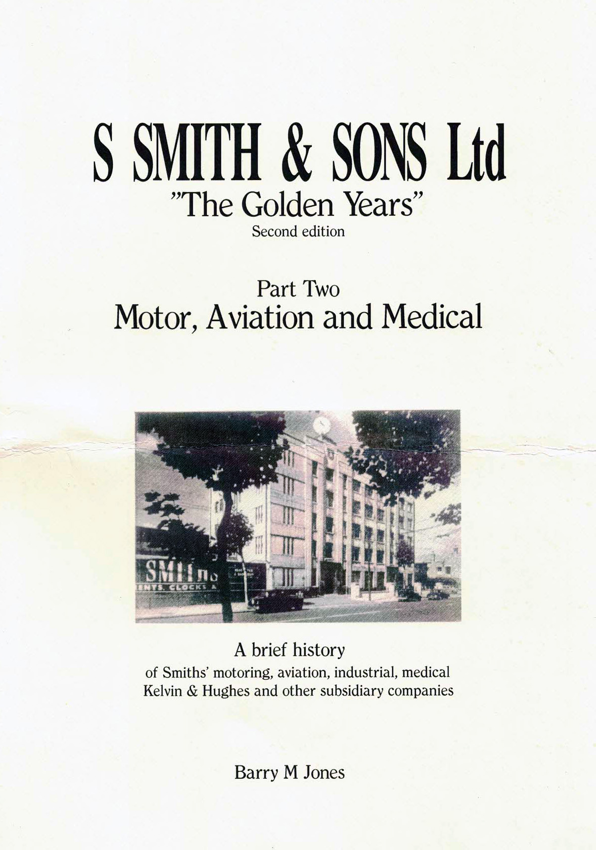 S Smith & Sons PART TWO