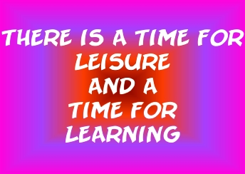Leisure and Learning
