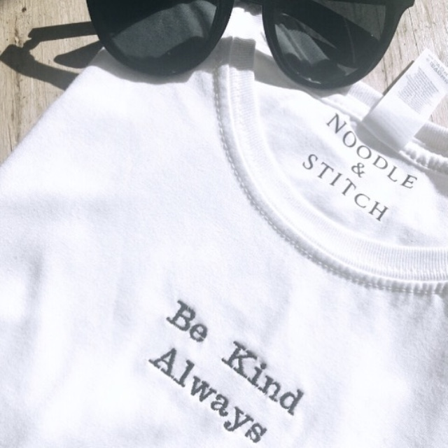 'Be Kind Always' Ladies Organic Embroidered Slogan Tee