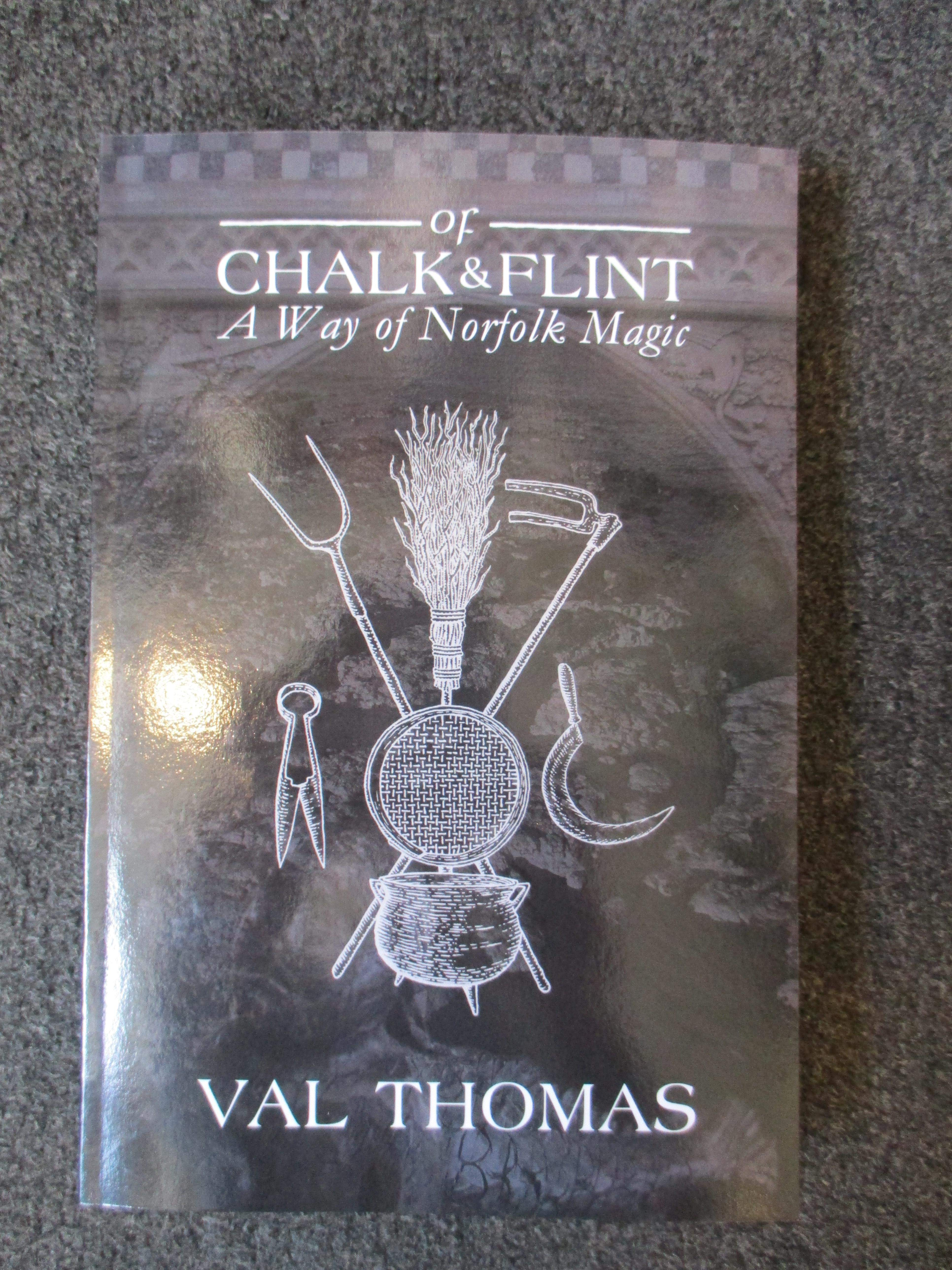 """Of Chalk and Flint: A Way of Norfolk Magic"". By Val Thomas. Paperback edition."