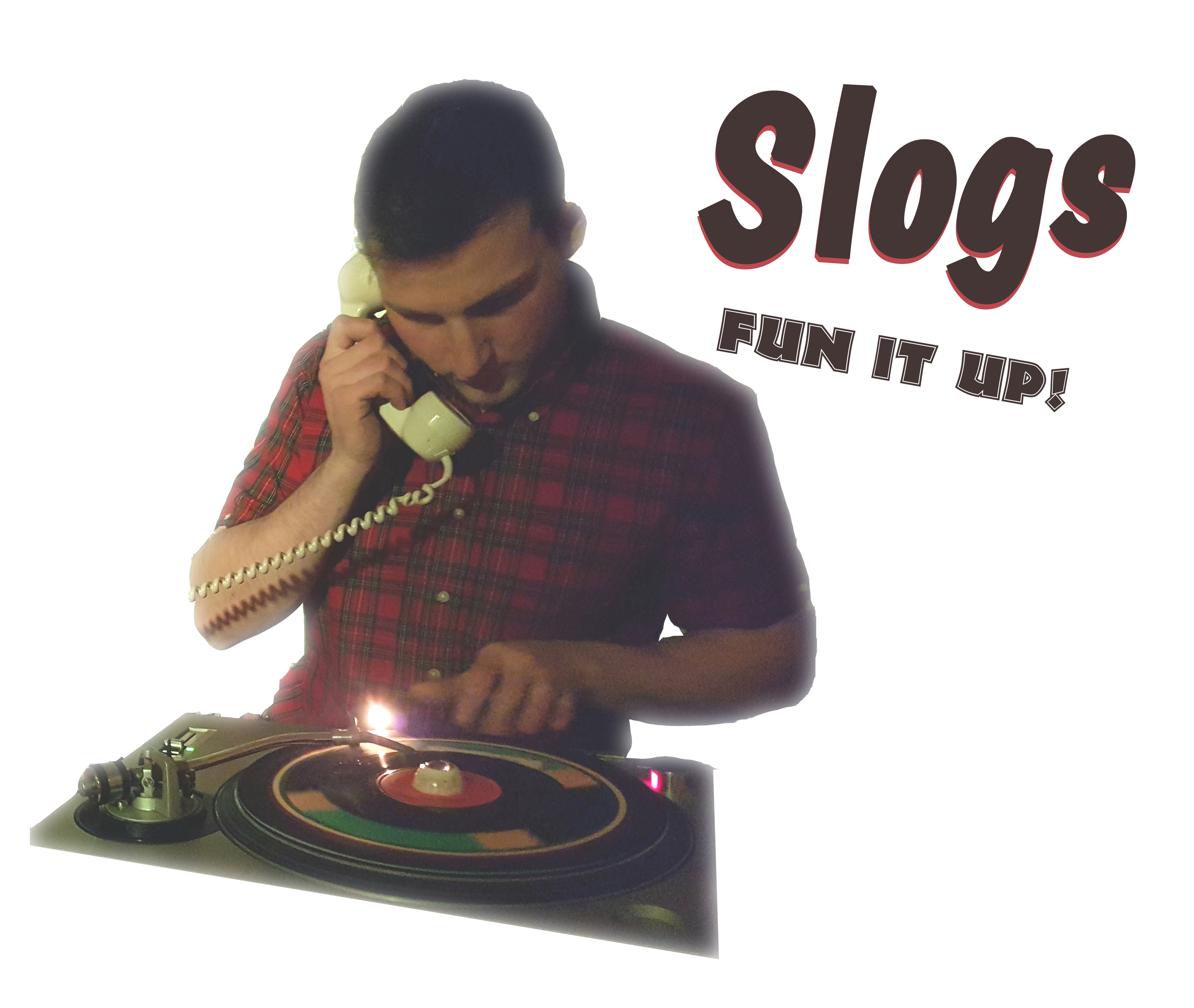 Slogs Fun It Upjpg