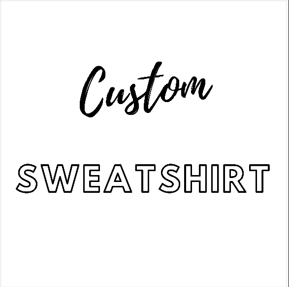 Custom/Personalised Ladies Organic Slogan Sweatshirt