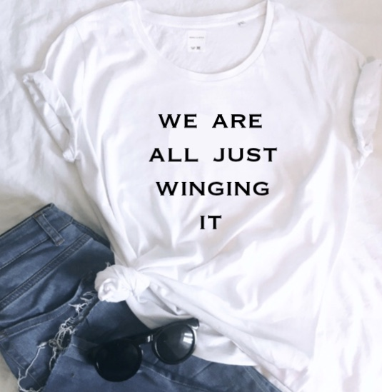 'We Are All Just Winging It' Ladies Organic Slogan Tee