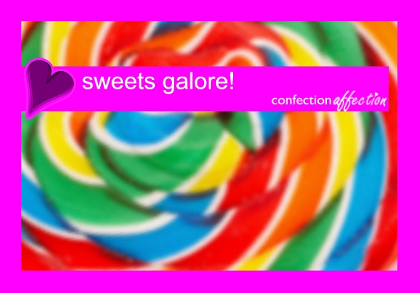 Sweets Galore at Confection Affection