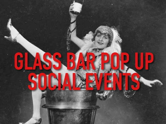 Glass Bar Pop Up and Social Events
