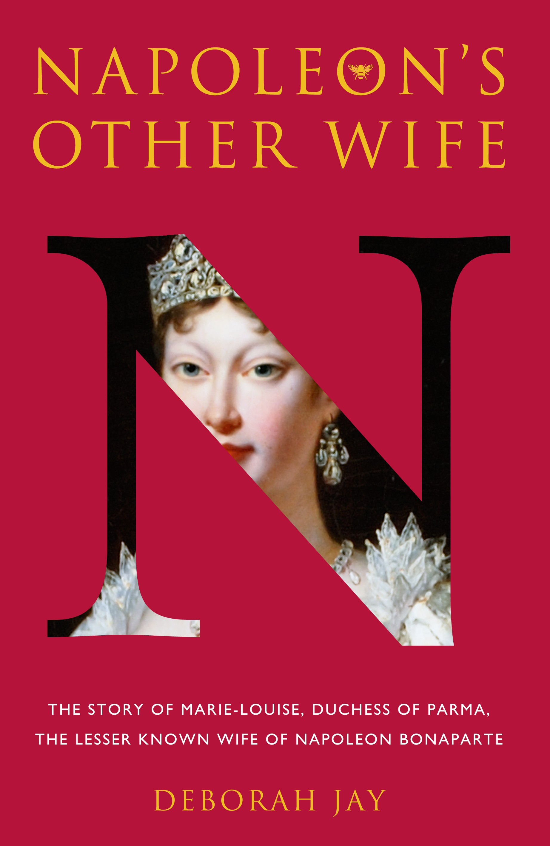 Napoleon's Other Wife - Hardback