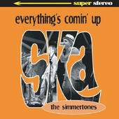 The Simmertones - Everything's Coming Up Ska - CD EP (2009)