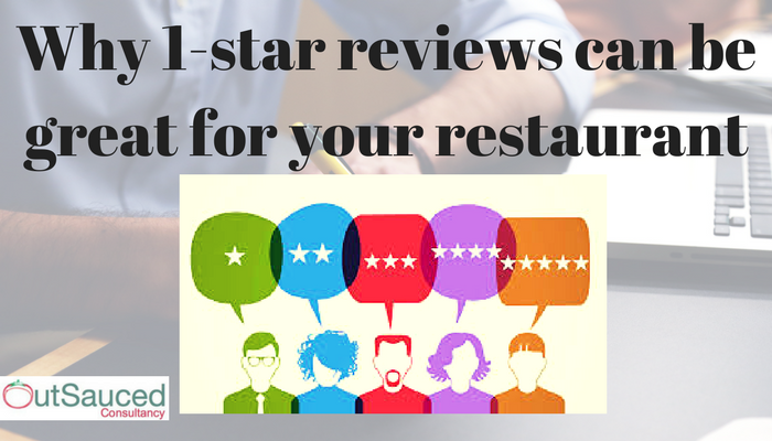 Why 1-star reviews can be great for your restaurant business