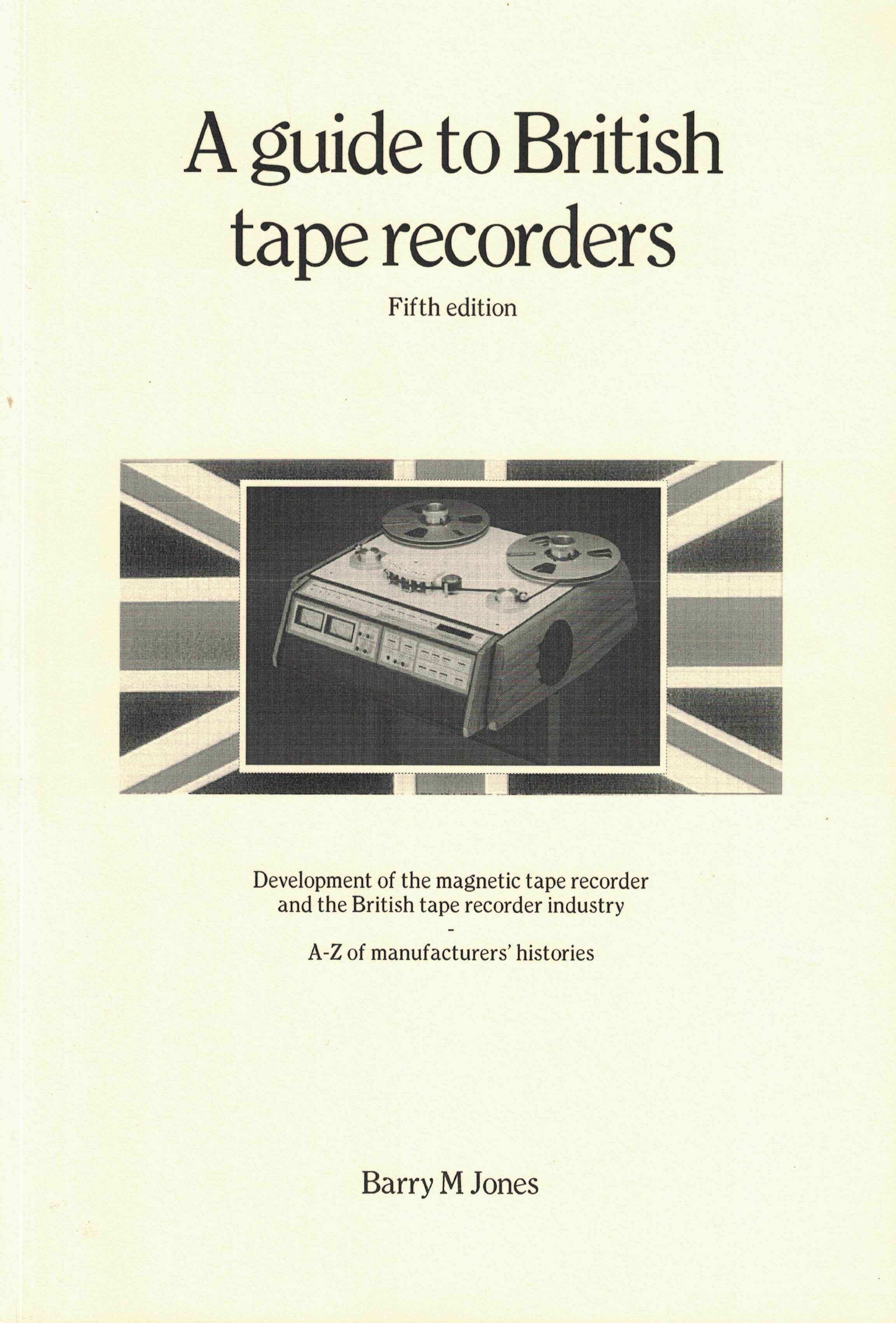 A Guide to British tape recorders