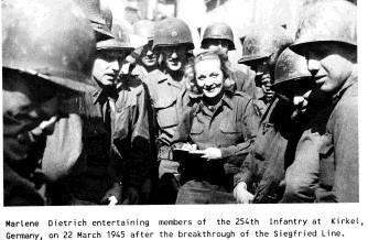 Marlene Dietrich with 254th Infantry