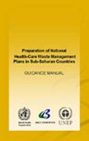 Preparation of national health-care waste management plans in sub-saharan countries