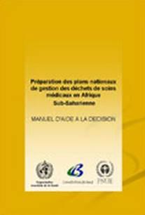 Préparation des Plans Nationaux de Gestion des Déchets de soins médicaux en Afrique Subsaharienne