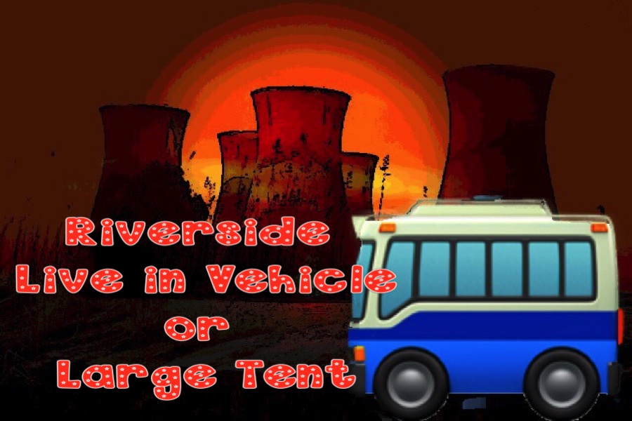 Riverside Live in Vehicle or Large Tent