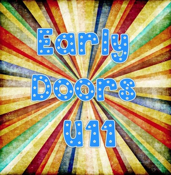 Early Doors U11