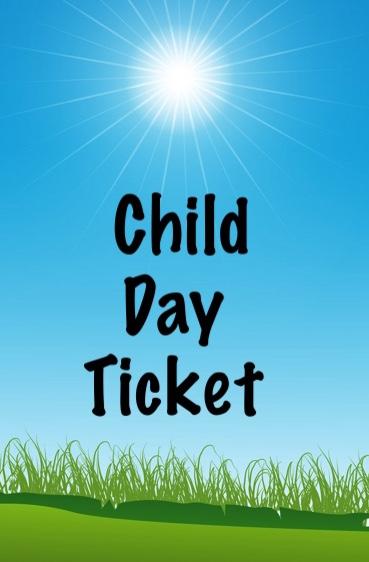 Child Day Ticket
