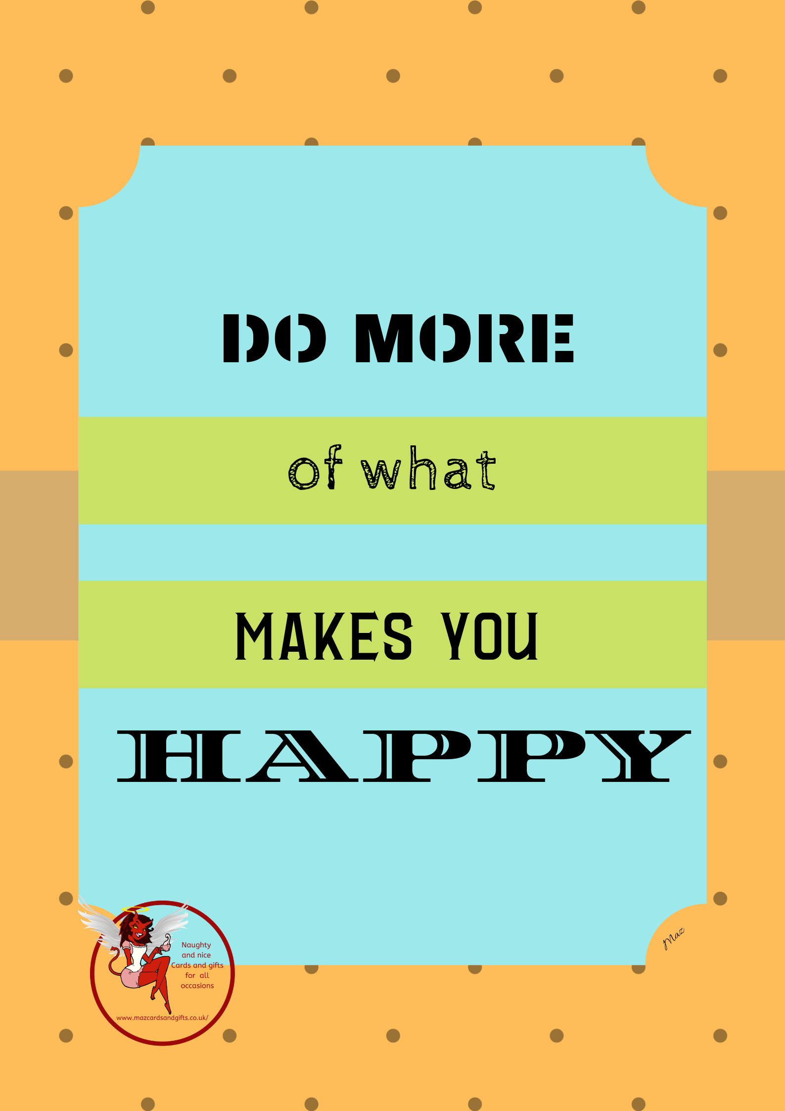 General Card - Just because - Do more of what make you happy - Order No 090