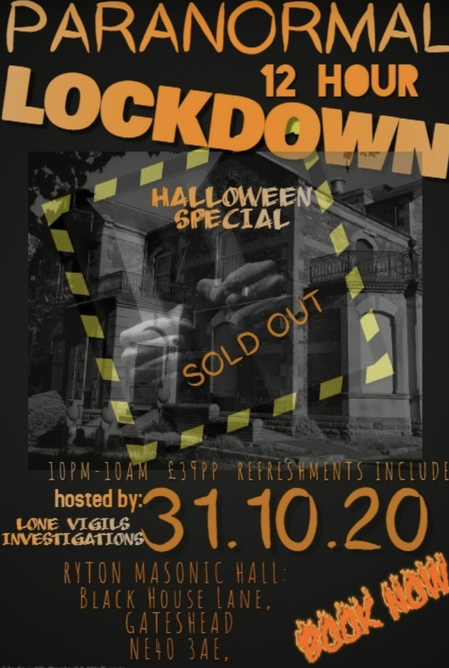 SOLD OUT: RYTON MASONIC HALL 12HR LOCKDOWN, HALLOWEEN SPECIAL, SAT 31st OCT 2020 10pm-10am