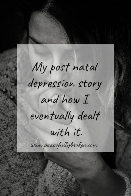 Guest Blog 13-My post natal depression story and how I eventually dealt with it.