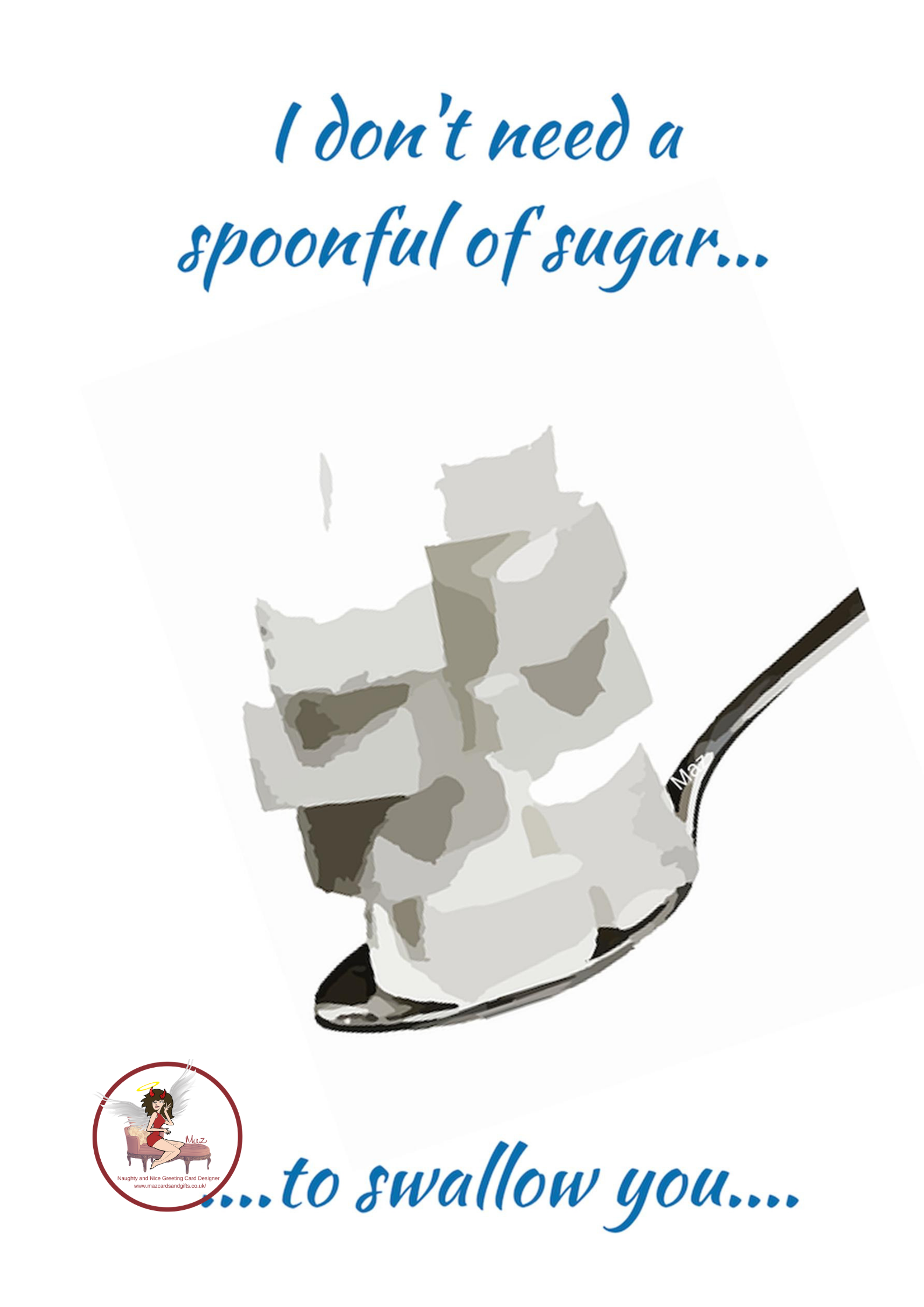 Adult Humour - Spoonful of sugar - Order No 059