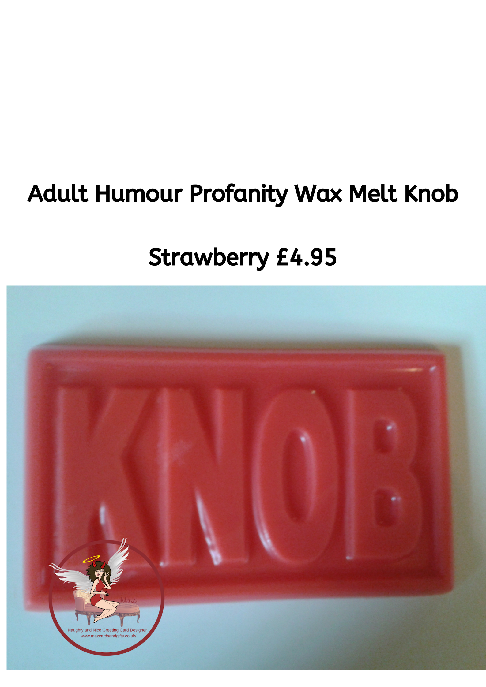 Adult Humour Wax Melts ~Profanity ~ Knob ~ Novelty Adult Wax Melt ~ Order No 121