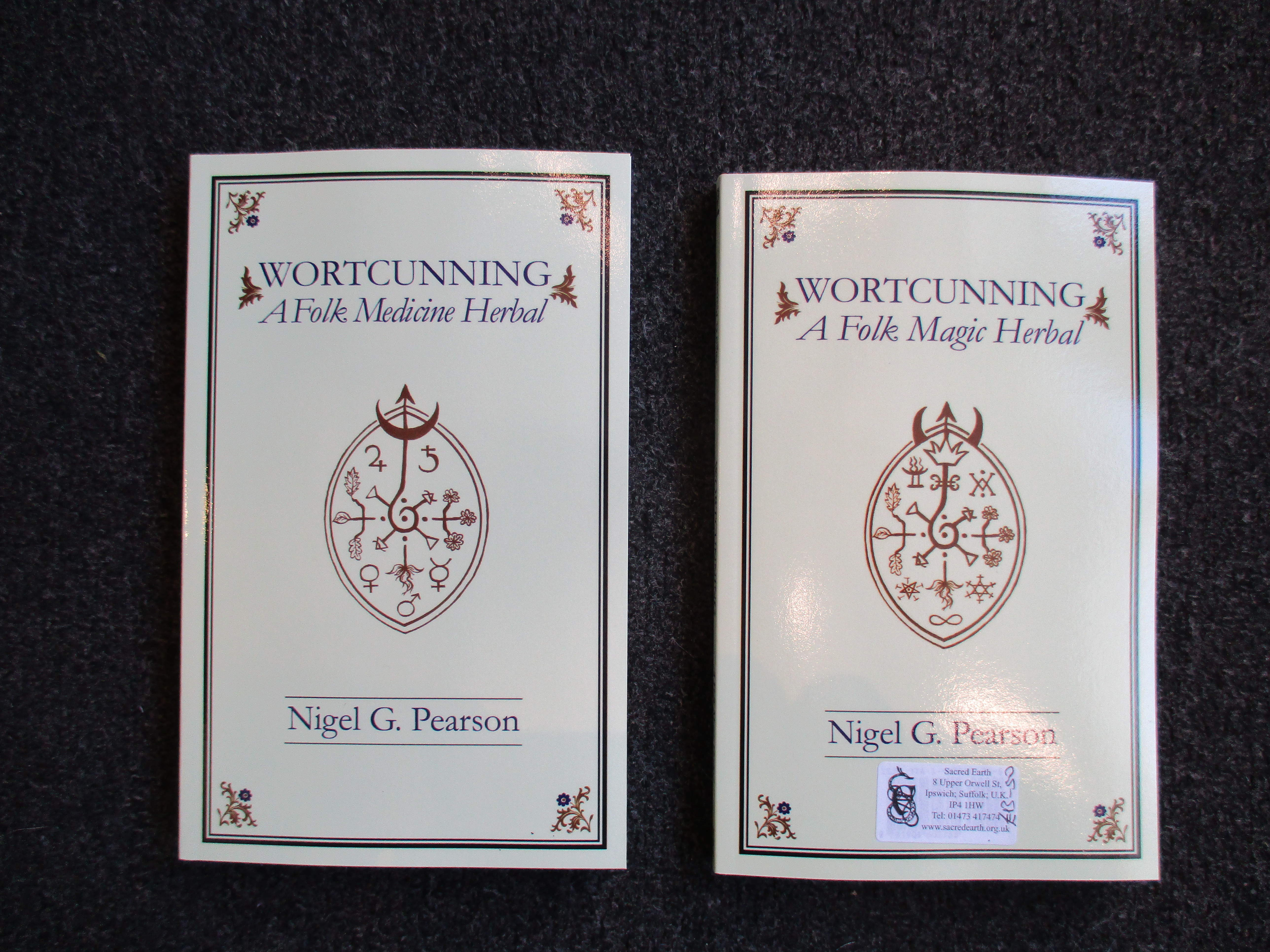 WortCunning: A Folk Medicine/Magical Herbal. By Nigel G. Pearson. Paperback Edition.