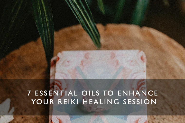 Essential Oils to enhance your Reiki Session