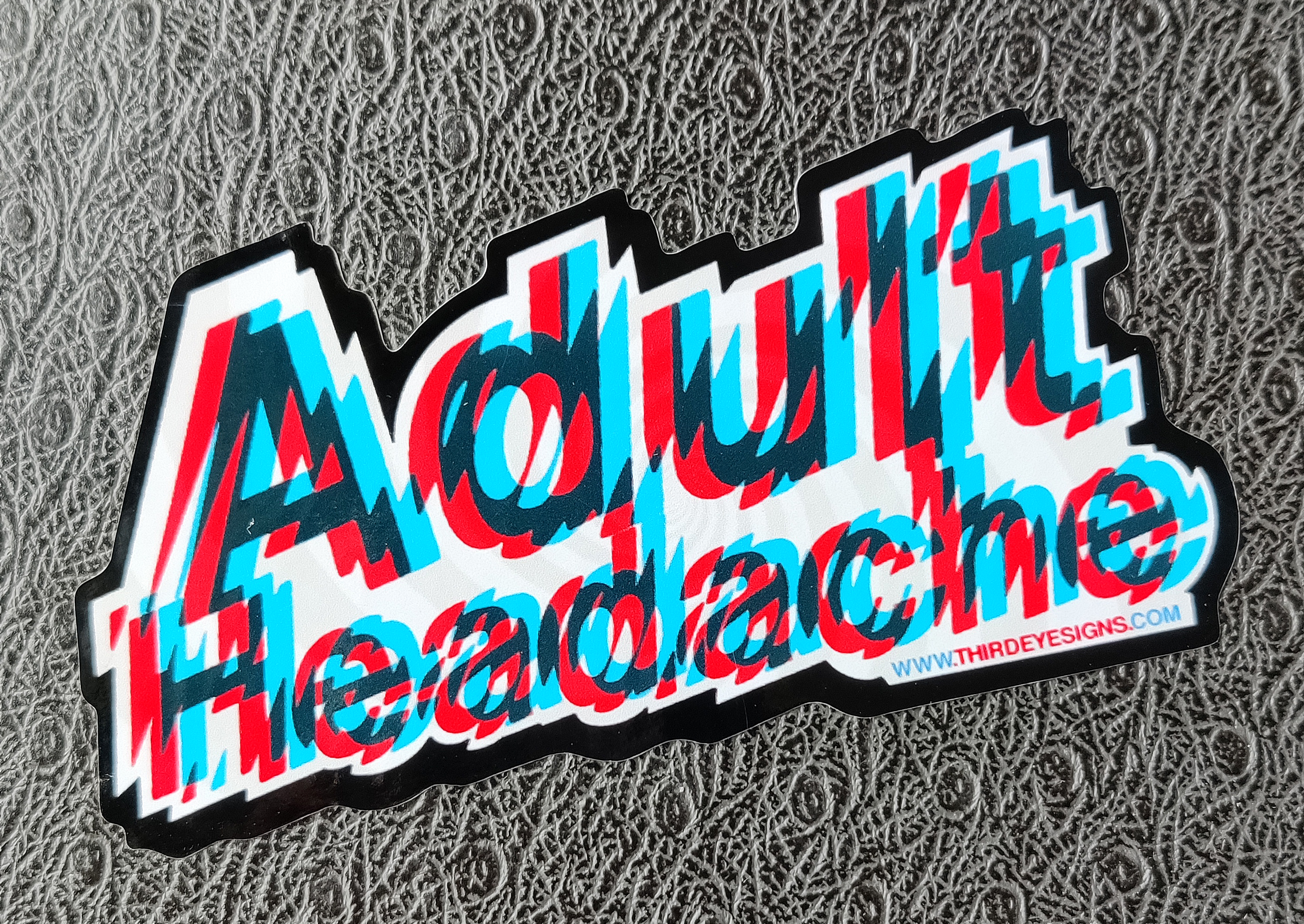 'Adult Headache' 10cm laminated vinyl sticker