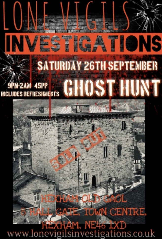 SOLD OUT: Hexham Old Gaol Saturday 26th September 2020