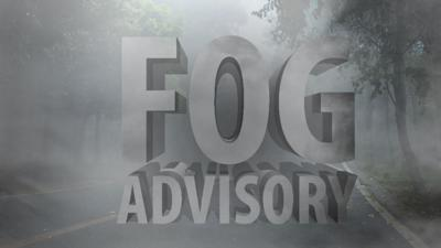Fogging is Advised