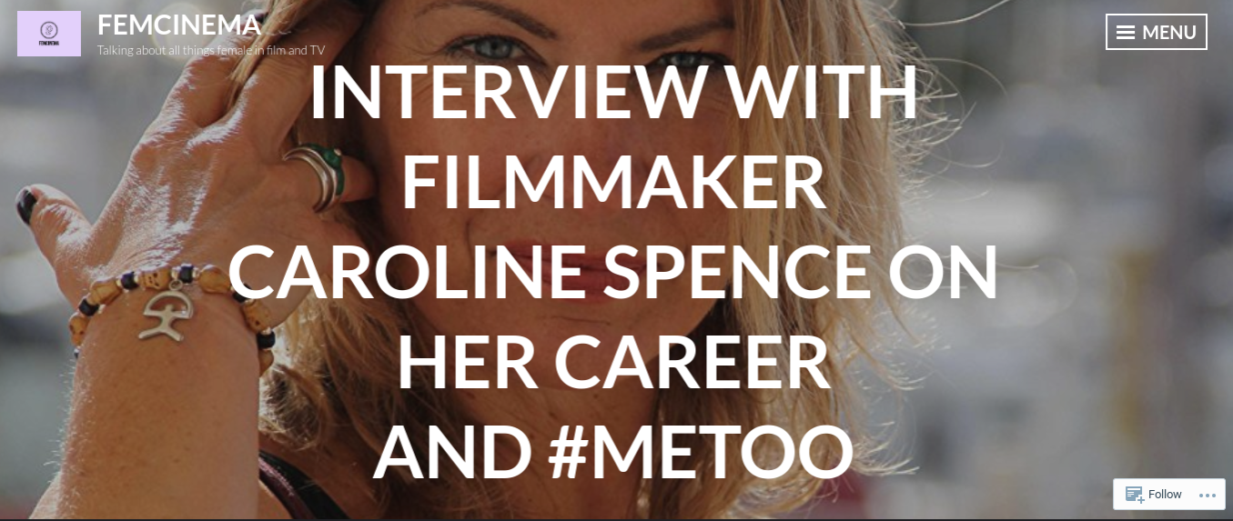 Caroline Spence interviewed by FEMCINEMA
