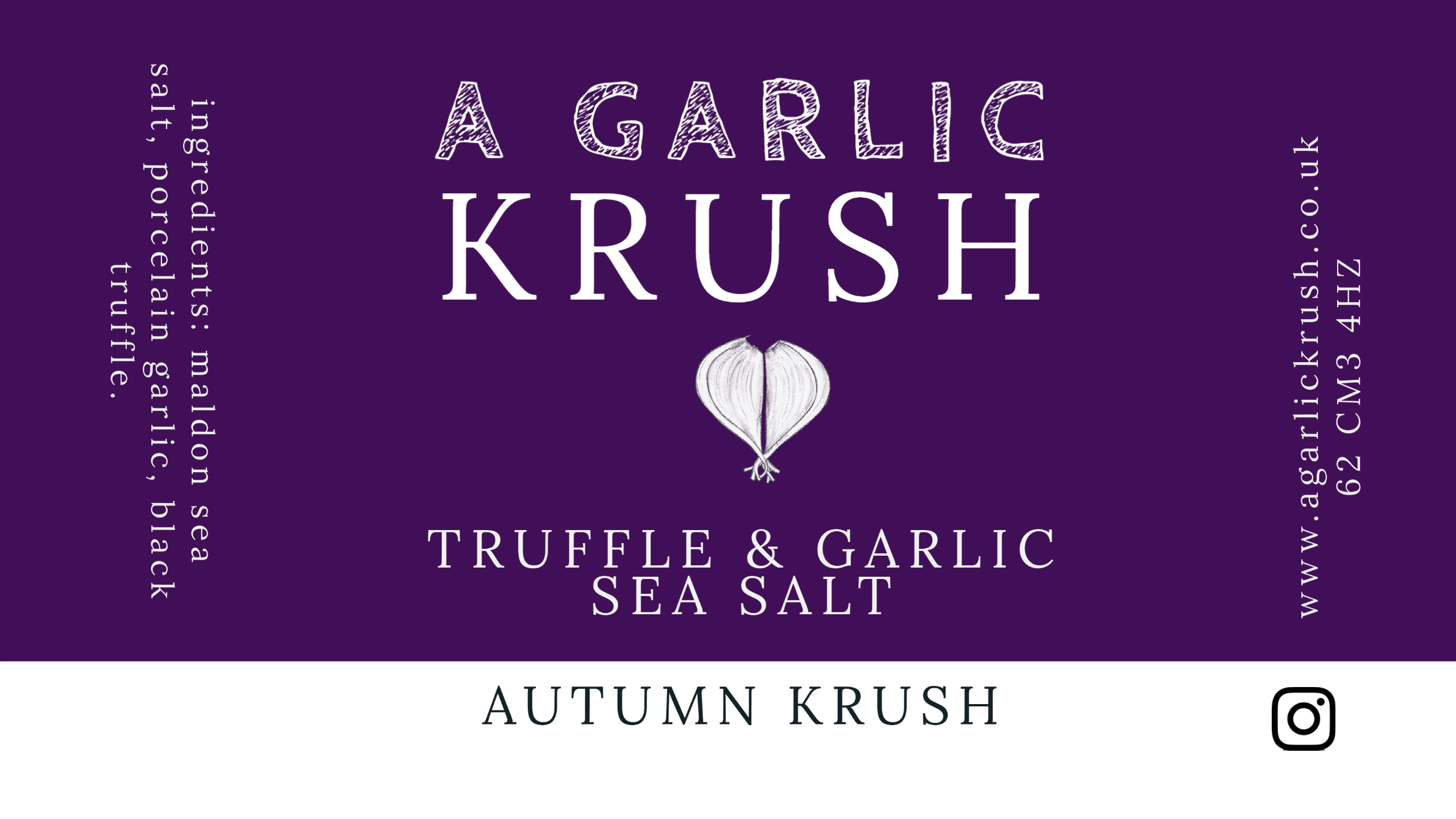 Autumn Krush. Black truffle, garlic and sea salt