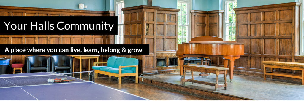 Your Halls Community: a place where you can live, learn, belong and grow