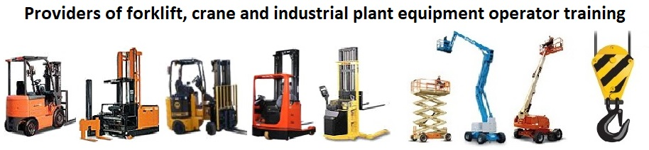 Forklift, Crane and Plant Operator Training
