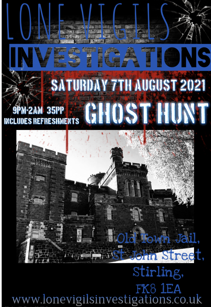 Old Town Jail, Stirling   Saturday 7th August  2021