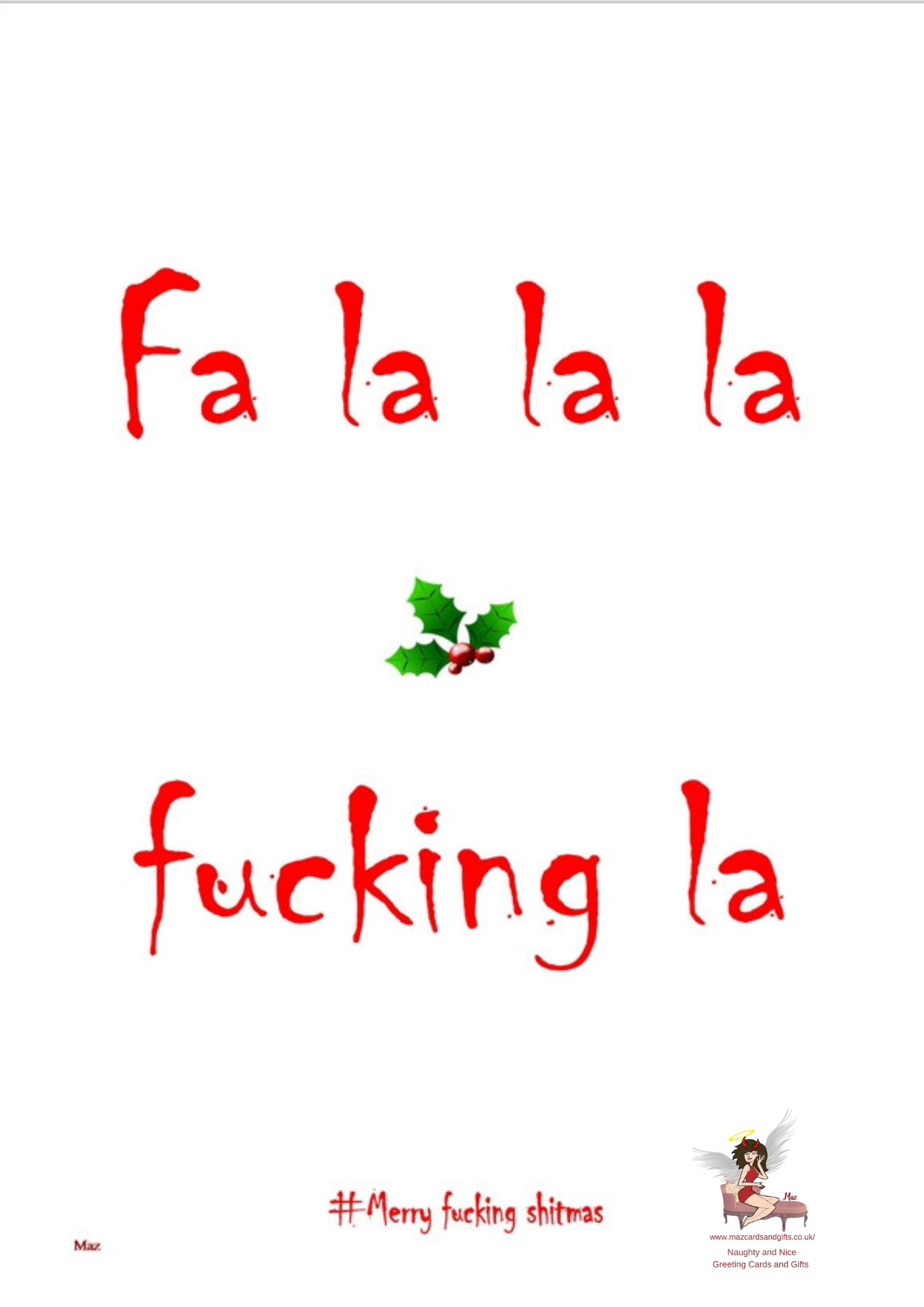 Adult Humour ~ Profanity Christmas Card ~ Fa la la la fucking la ~ Order No 284