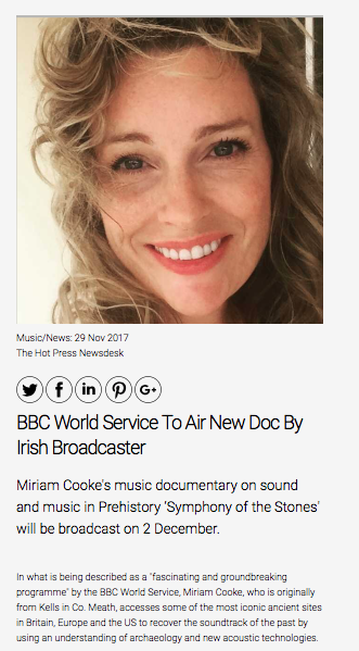 Hot Press Magazine talk about Miriam Cooke's music and sound and BBC's 'Symphony of the Stones'.
