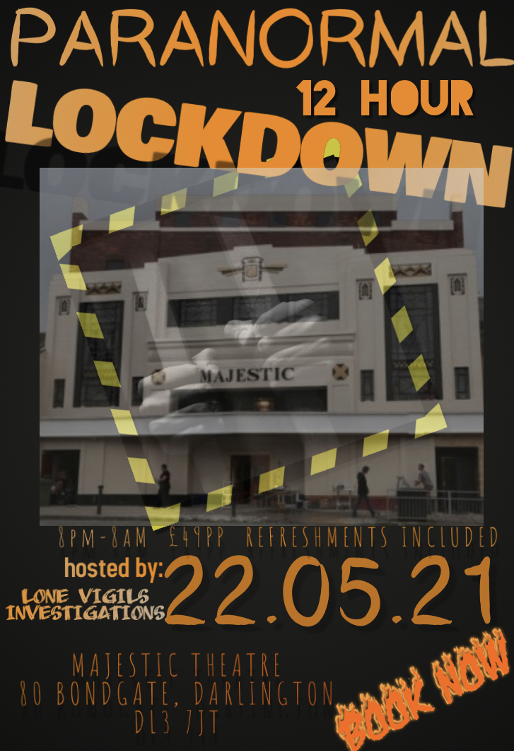 EXCLUSIVE 12HR lockdown: Majestic Theatre Darlington Saturday 22nd May 2021