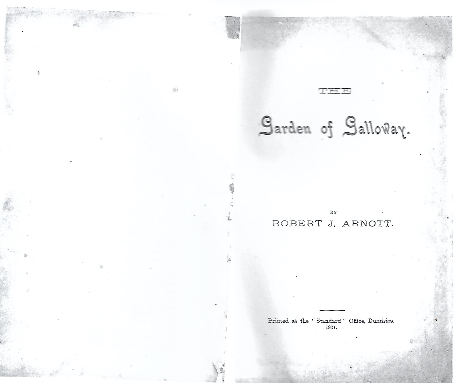 The Garden of Galloway by Robert J Arnott, published in the Dumfries Standard, September 4th, 1901