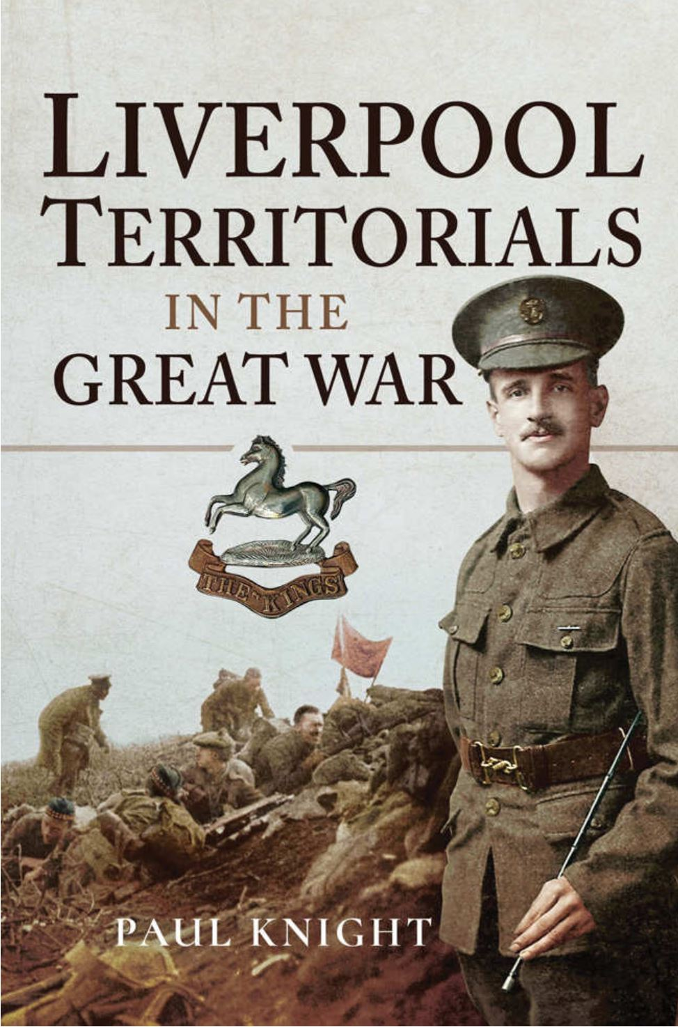 "Book Review: ""Liverpool Territorials in the Great War"", written by Paul Knight."