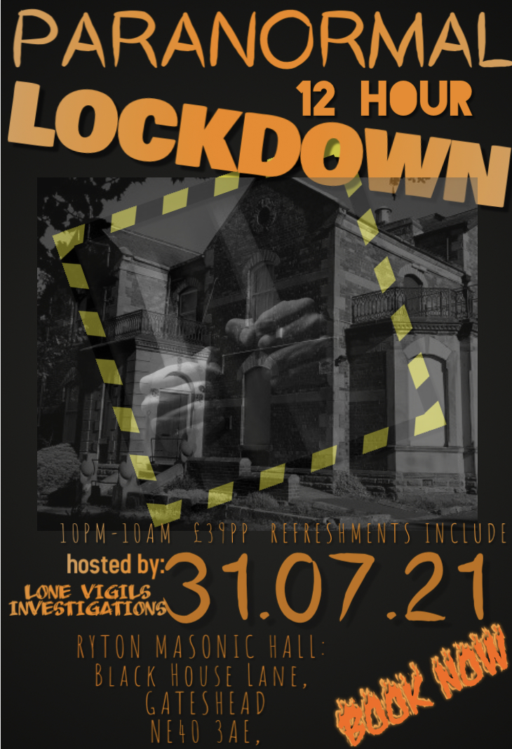 SOLD OUT: RYTON MASONIC HALL 12HR LOCKDOWN Saturday 31st July 2021 10pm-10am