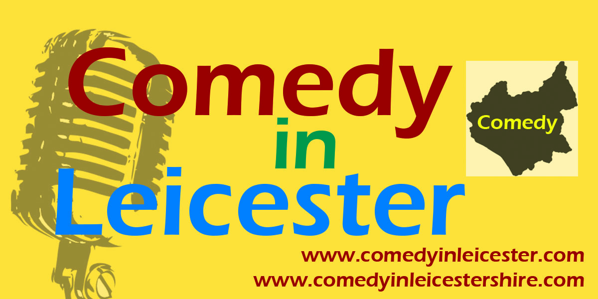 Comedy In Leicester