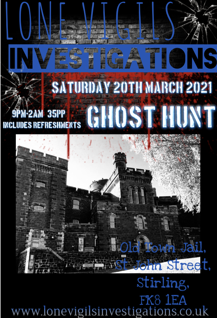 Old Town Jail, Stirling   Saturday 20th March 2021