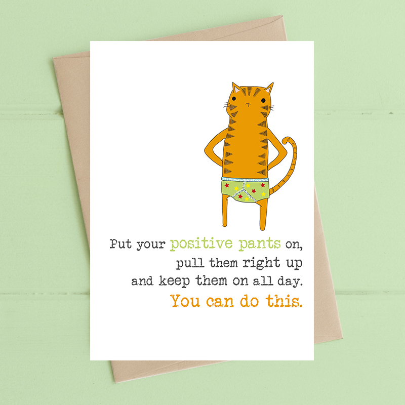 Positive Pants Card