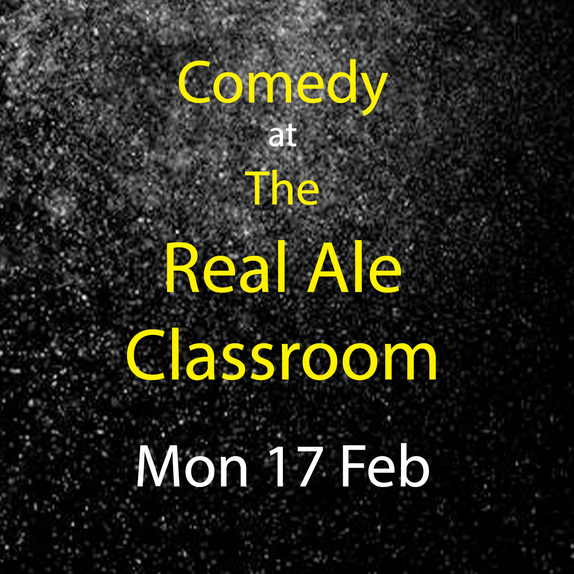 Comedy at The Classroom, Lutterworth - Monday 17th February 2020