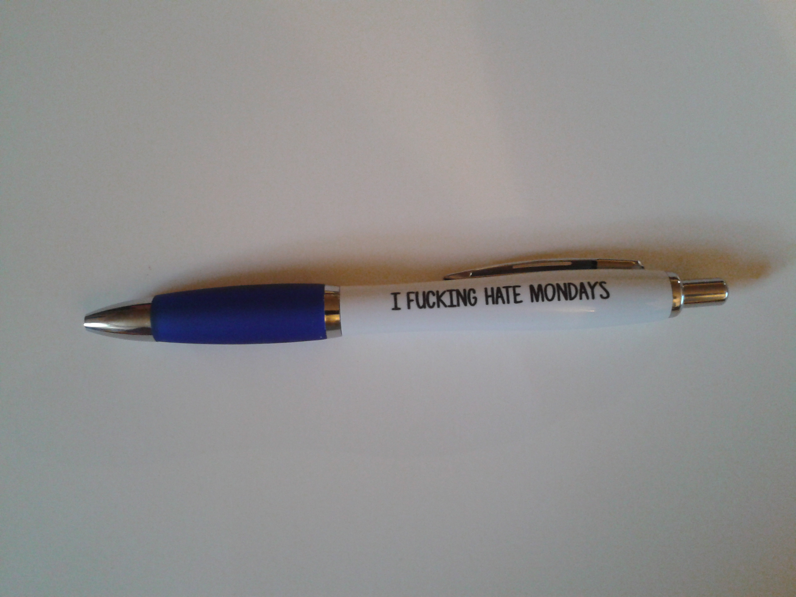 Adult Humour ~ Profanity Pen ~ I F*cking Hate Monday's ~ Blue ~ Order No 138