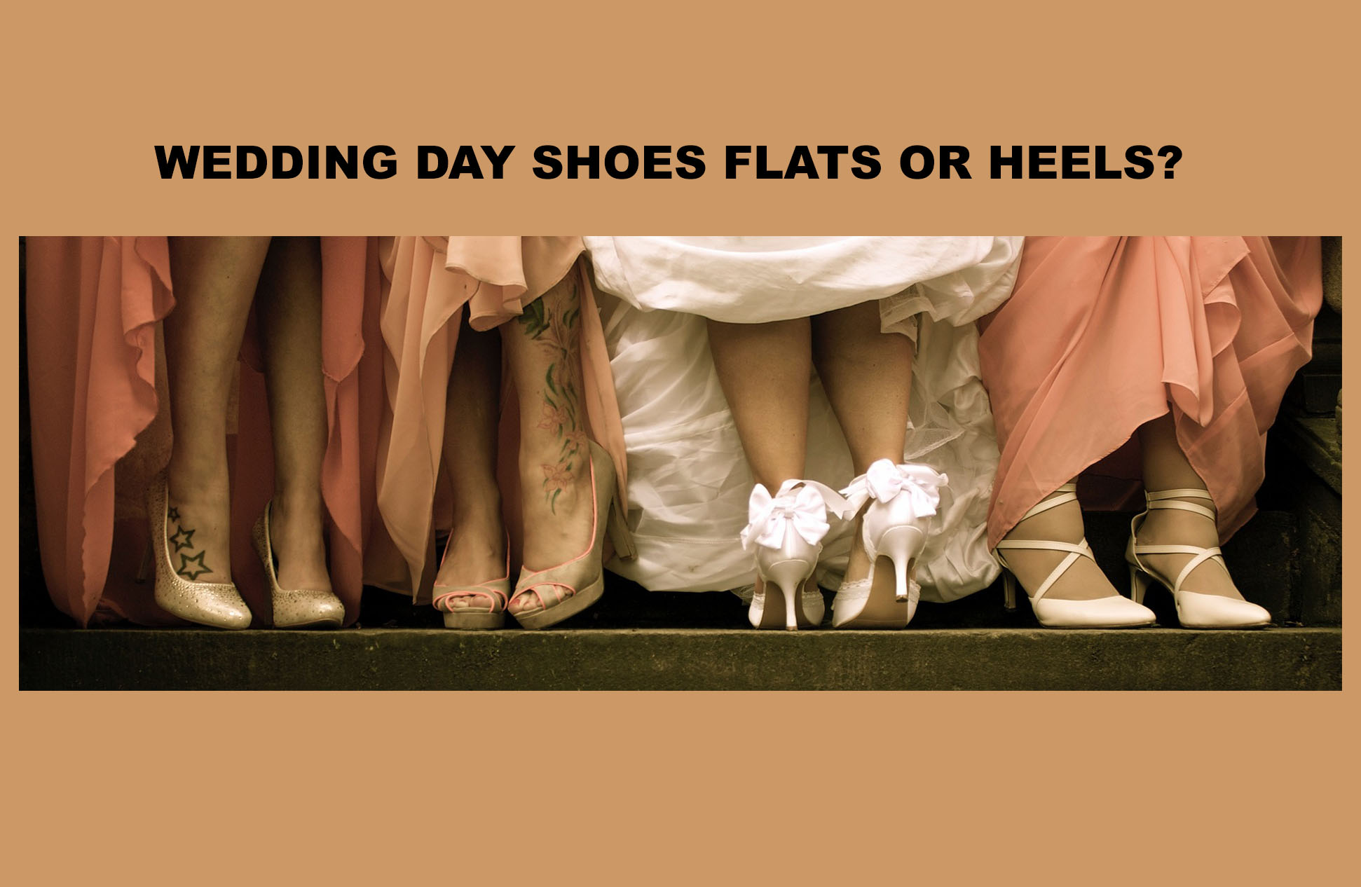 Bride Shoes Heels or Flats ?
