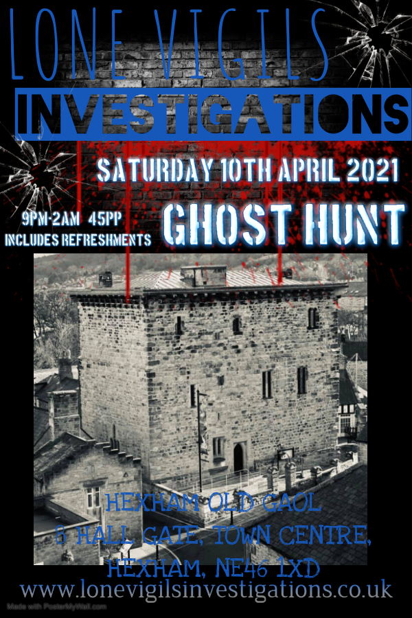 Hexham Old Gaol Saturday 10th April 2021