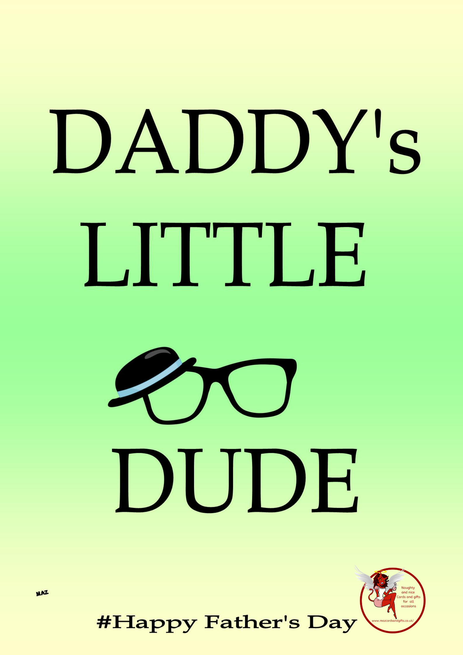 Father's Day - Daddy's little dude - Order No 064